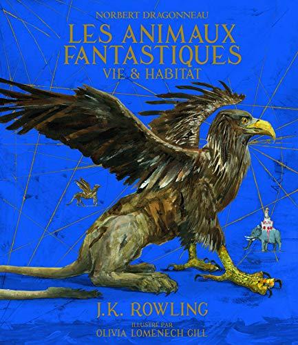 9782075093811: Norbert Dragonneau : Les Animaux fantastiques: Vie et habitat