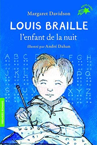 9782075097123: Louis Braille, l'enfant de la nuit (Folio Cadet premiers romans)