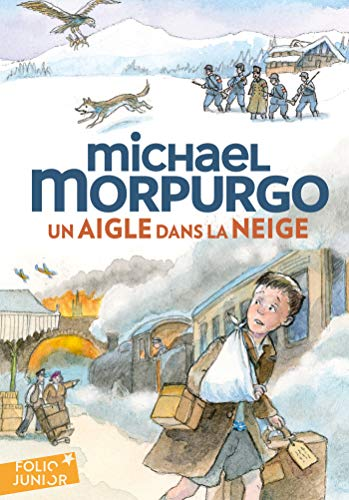 9782075098960: Un aigle dans la neige - Folio Junior - A partir de 10 ans