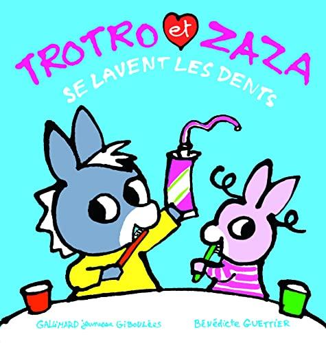 9782075104722: Trotro et Zaza se lavent les dents - De 1 à 4 ans