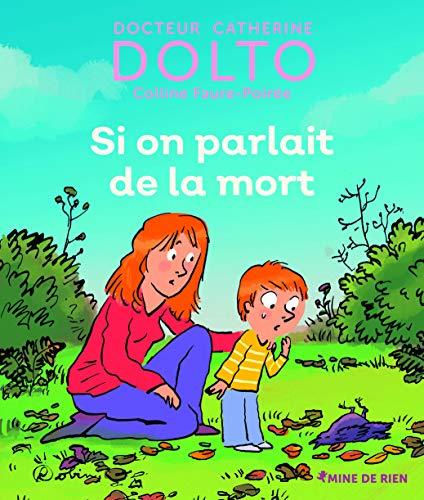 9782075115322: Si on parlait de la mort - Docteur Catherine Dolto - de 2 à 7 ans