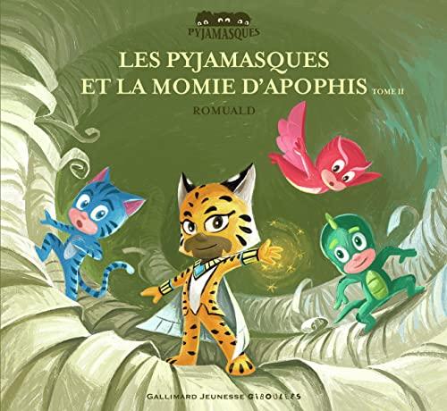 9782075118699: Les Pyjamasques et la momie d'Apophis (Tome 2) - dès 3 ans