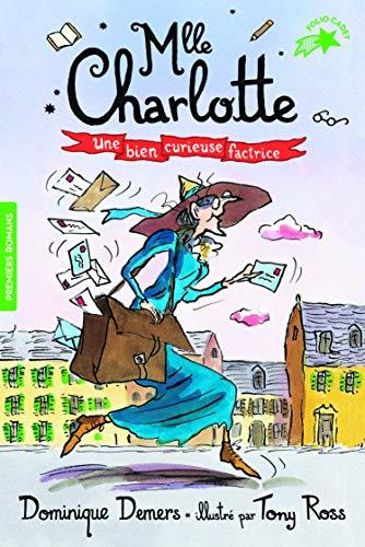 9782075119078: Une Aventure de Mlle Charlotte, Tome 3 : Une bien curieuse factrice - FOLIO CADET PREMIERS ROMANS - de 8 à 13 ans