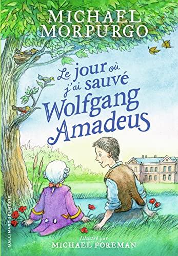 9782075121941: Le jour où j'ai sauvé Wolfgang Amadeus