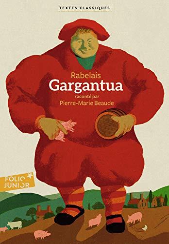 9782075123242: Gargantua: Raconté par Pierre-Marie Beaude (Folio Junior. Textes classiques)
