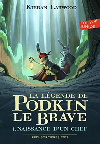9782075135825: La légende de Podkin Le Brave 1. Naissance d'un chef - Folio Junior - A partir de 9 ans