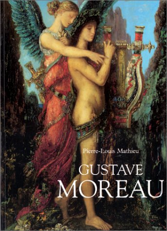 Gustave Moreau (9782080100801) by Pierre-Louis Mathieu; Gustave Moreau