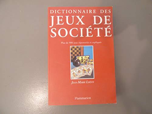 9782080101402: Dictionnaire des jeux de société : Plus de 900 jeux répertoriés et expliqués