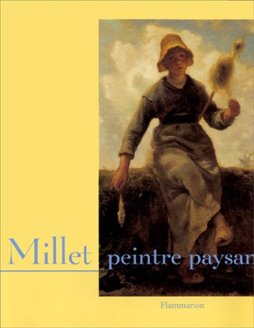 Millet, peintre paysan: Stà phan GuÃ
