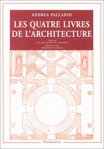 9782080102188: Andrea Palladio : Les Quatre Livres de l'architecture