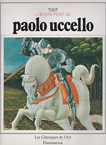 9782080102553: Tout l'oeuvre peint de Paolo Uccello
