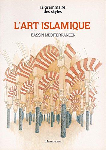 9782080103512: L'art islamique : Bassin m�diterran�en