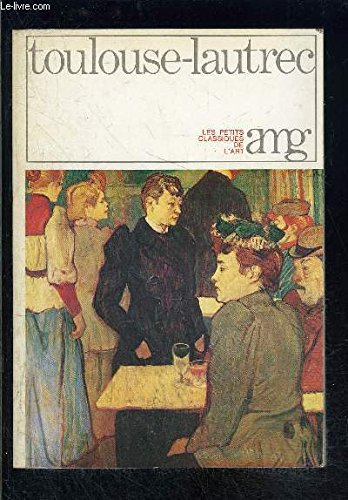 9782080105325: TOULOUSE - LAUTREC (Beaux livres) (French Edition)