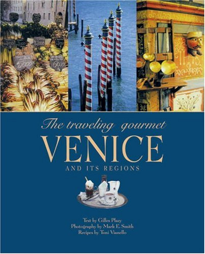 9782080105523: The Traveling Gourmet: Venice and its Regions