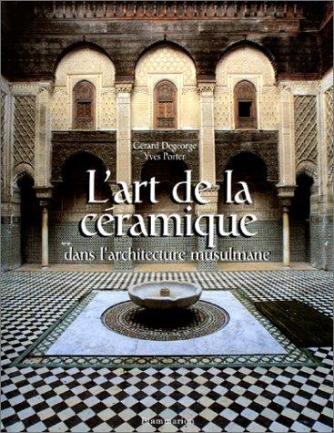 9782080105684: L'Art de la céramique dans l'architecture musulmane