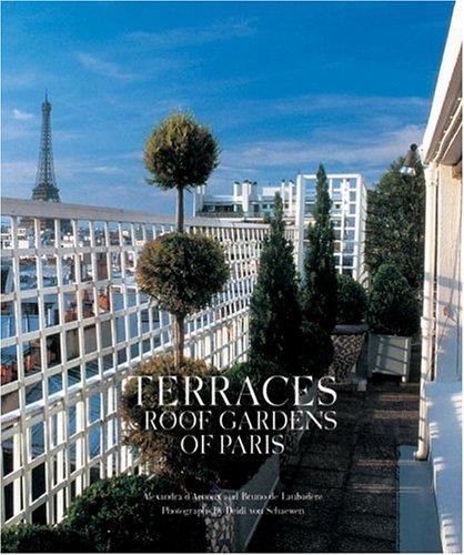 9782080106247: Terraces and Roof Gardens of Paris (Beaux livres)