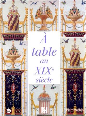 9782080106476: A table au XIXe siècle