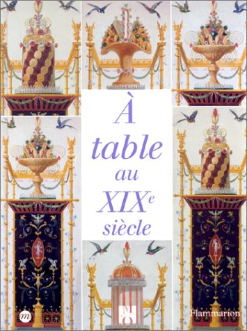 A TABLE AU XIX SIECLE