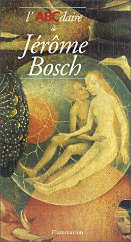 9782080106537: Abcdaire de jerome bosch (Abcdaire serie art)