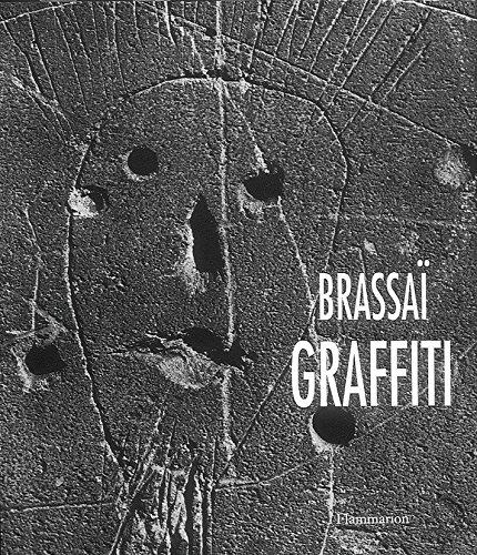 Brassaï Graffiti: Brassai