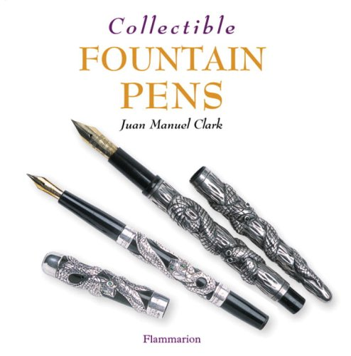 9782080107190: Collectible Fountain Pens (Collectibles)