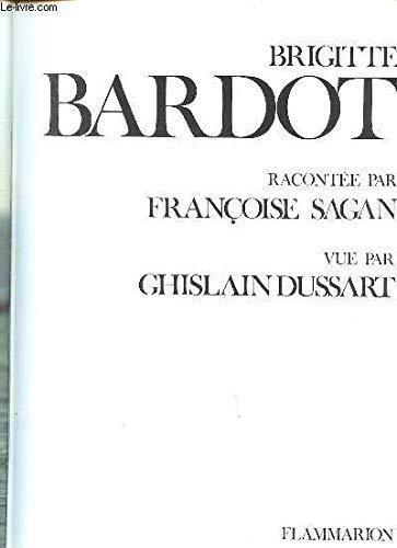 Brigitte Bardot: Sagan, Françoise