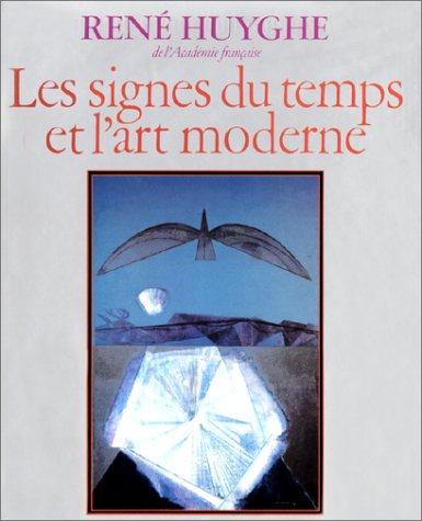 9782080107596: Les signes du temps et l'art moderne (French Edition)