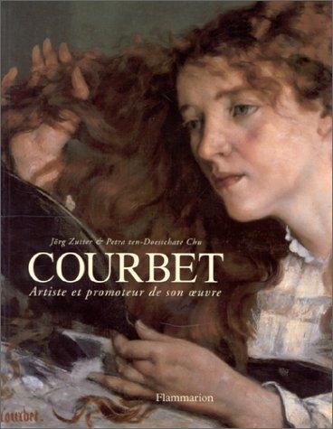 Courbet (2080107879) by Gustave Courbet; Jörg Zutter; Petra ten-Doesschate Chu; Suisse) Musée cantonal des beaux-arts (Lausanne; Nationalmuseum (Suède)