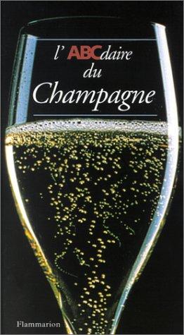 9782080107947: L'ABCdaire du champagne