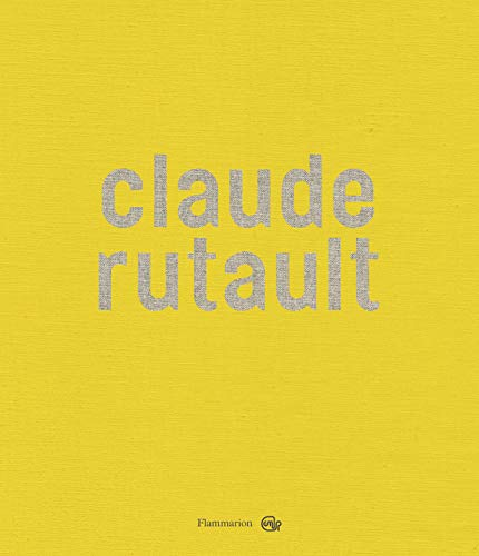 Claude Rutault (French Edition): Michel Gauthier