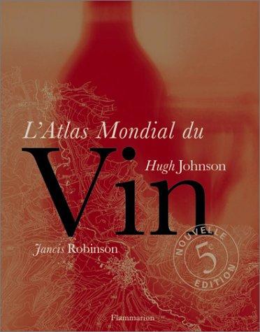 9782080108401: L'Atlas mondial du vin