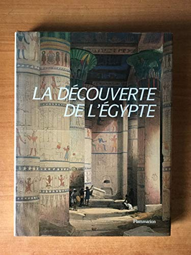 9782080109651: La decouverte de l'Egypte (French Edition)