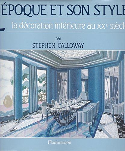 L 39 Epoque Et Son Style La Decoration Interieure Au Abebooks