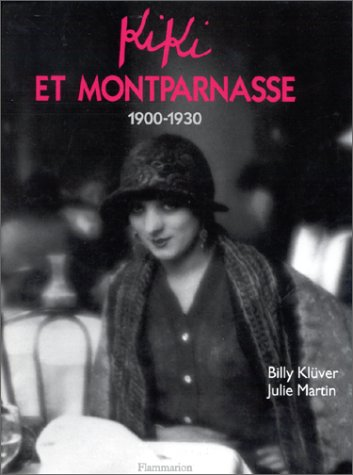 Kiki et Montparnasse, 1900-1930 (2080109987) by Billy Klüver; Julie Martin