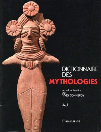 9782080110039: Dictionnaire des mythologies : Et des religions des sociétés traditionnelles et du monde antique