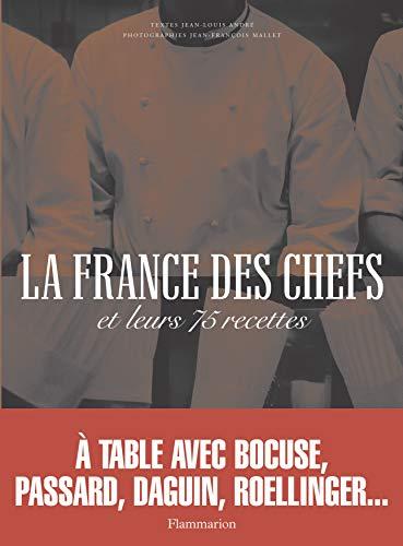 9782080110473: La France Des Chefs: Et Leurs 75 Recettes