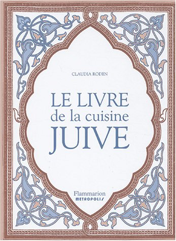 9782080110558: Le livre de la cuisine juive (French Edition)