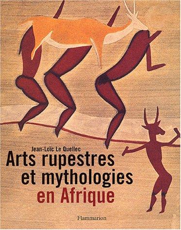 9782080110596: Arts rupestres et mythologies en Afrique