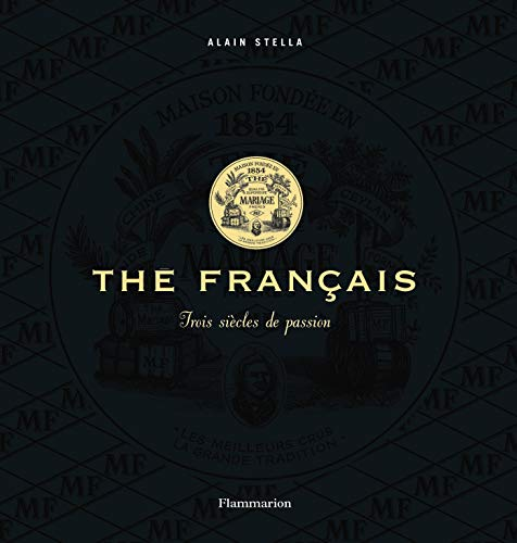Thé français (French Edition): Alain Stella