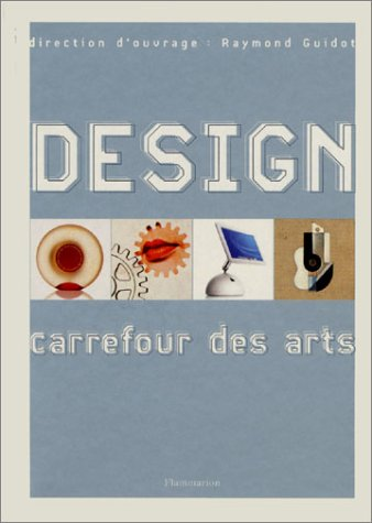 9782080111265: Design, carrefour des arts (French Edition)