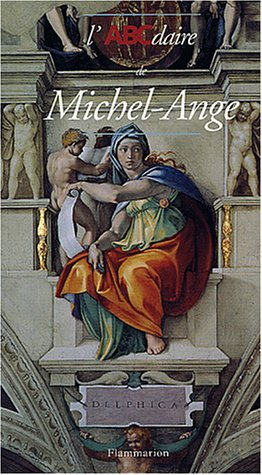 9782080111302: L'ABCdaire de Michel-Ange (French Edition)