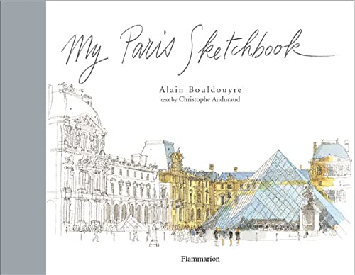 9782080111371: My Paris Sketchbook (Sketchbooks)