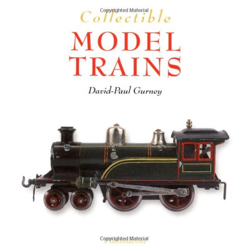 9782080111425: Collectible Model Trains (The Collectible Series)