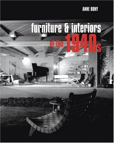 Furniture and Interiors of the 1940s: Bony, Anne