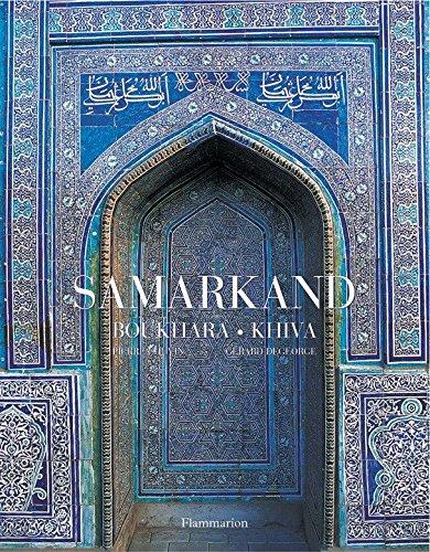 Samarkand, Bukhara, Khiva (2080111698) by Pierre Chuvin; Gerard Degeorge