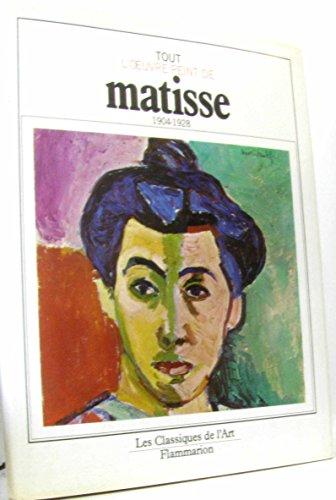 9782080112149: Tout l'oeuvre peint de matisse / 1904-1928