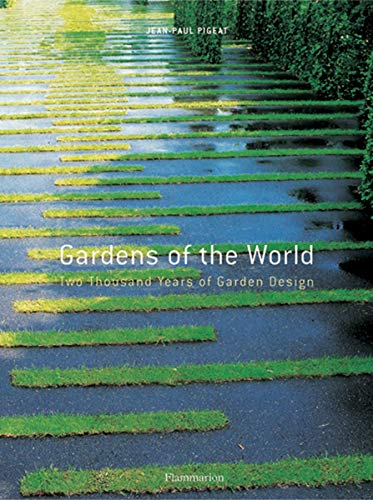 9782080112729: Gardens of the World: Two Thousand Years of Garden Design