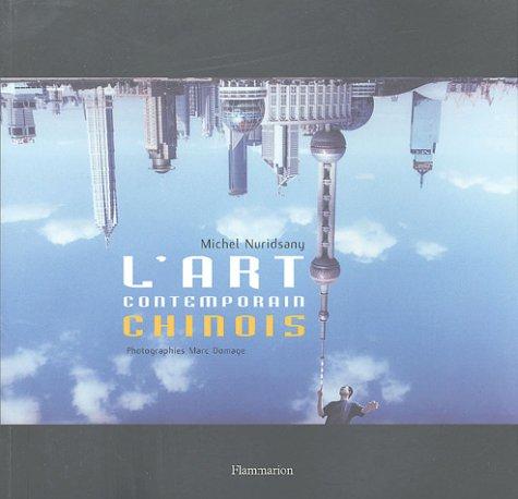 L'art contemporain chinois (French Edition): Michel Nuridsany