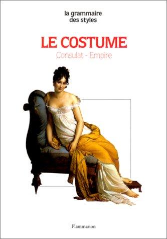 9782080113580: Le costume : Consulat, Empire
