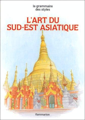 9782080113603: L'art du Sud-Est asiatique